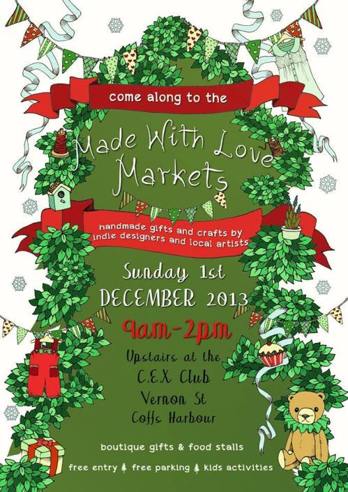 Christmas Markets - Made with Love, Coffs Ex Services Club Sunday Dec 1